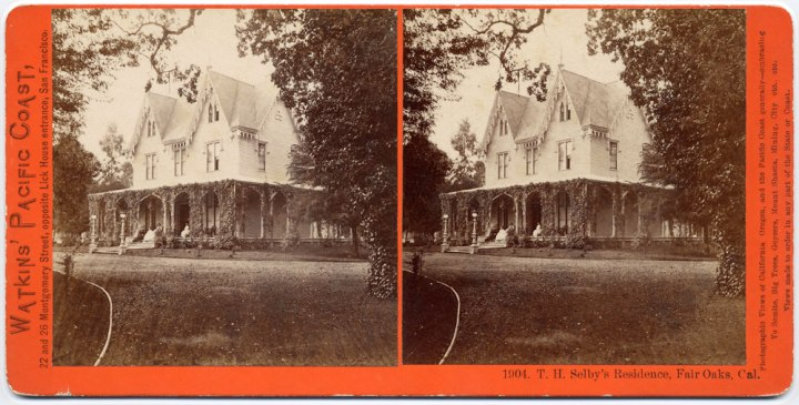 7 CEW, Thomas Selby's Residence, Fair Oaks, Cal., ca 1865-76, private collex